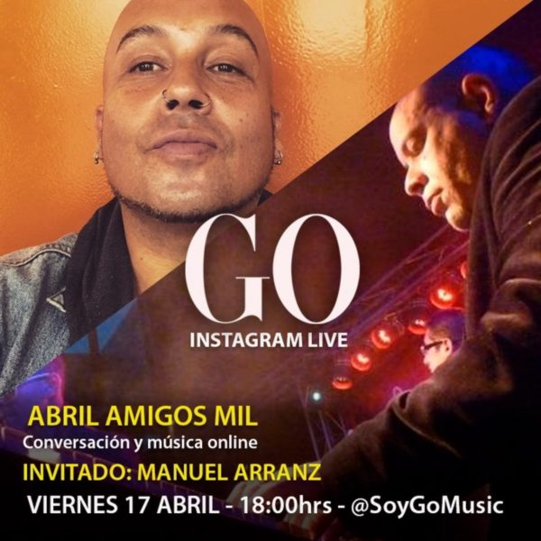 Go <br> Instagram Live <br> 17 Abril 2020