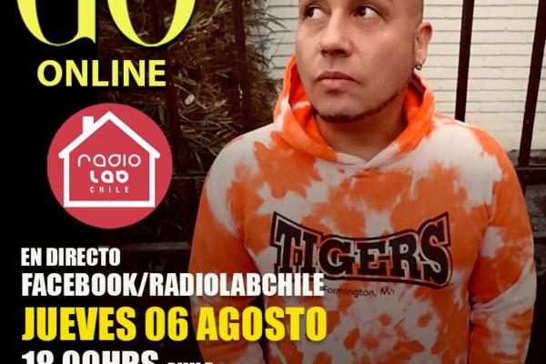 Go <br> RadiolabChile <br> 06 Agosto 2020